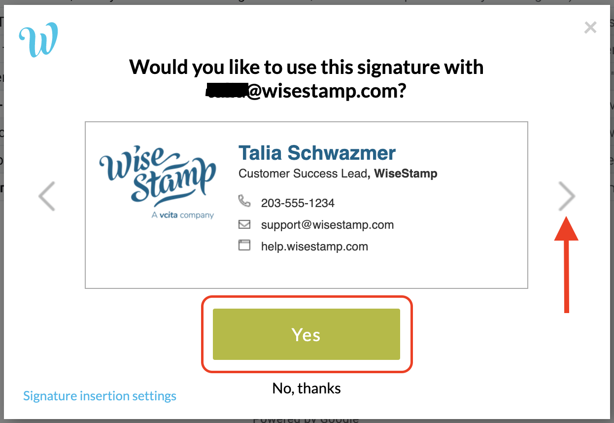 Screenshot of a pop-up with a preview of the WiseStamp signature. Text at the top: would you like to use this email signature with blank@wisestamp.com? Yes and No thanks buttons underneath with a sqaure around the Yes button
