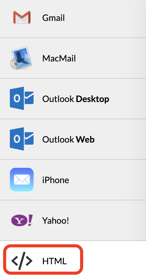 List of mail programs top to bottom: Gmail, Mac Mail, Outlook destop, Outlook web, iPhone, Yahoo, HTML. Red square around the HTML option