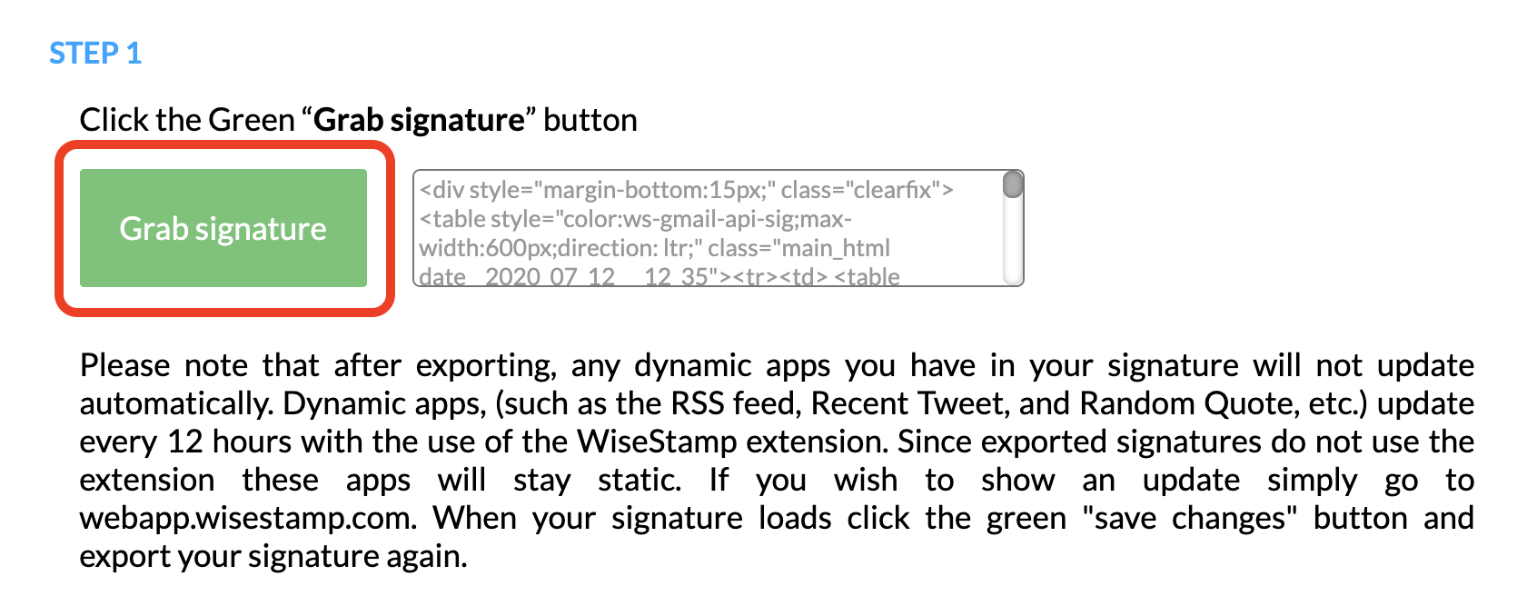 Screenshot of the WiseStamp HTML signature export page with a sqaure around a green button saying Grab signature