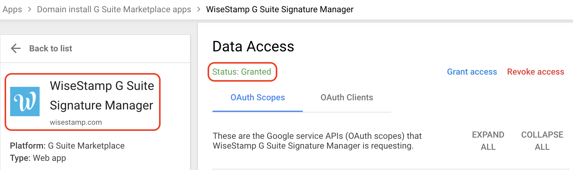 Screenshot of the G Suite Marketplace apps settings for WiseStamp showing the Data status as Granted