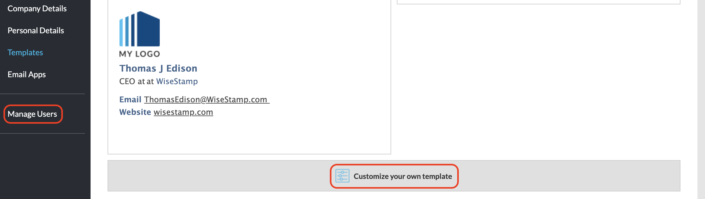 Screenshot of the Templates tab in the WiseStamp editor showing the customize your own template option